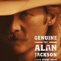 Genuine - The Alan Jackson Story - Alan Jackson