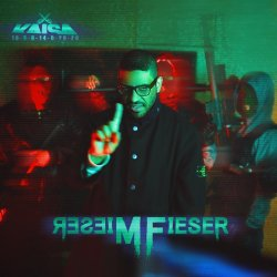 Mieser Fieser - Kaisa