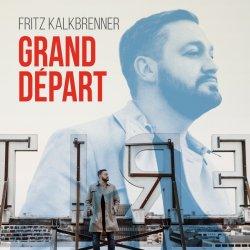 Grand Depart - Fritz Kalkbrenner