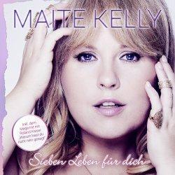 Sieben Leben für dich - Maite Kelly
