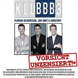 Vorsicht unzensiert! - KLUBBB3