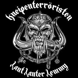 Laut, lauter, Lemmy - Kneipenterroristen