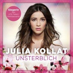 Unsterblich - Julia Kollat