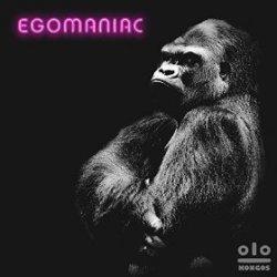 Egomaniac - Kongos