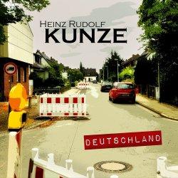 Deutschland - Heinz Rudolf Kunze