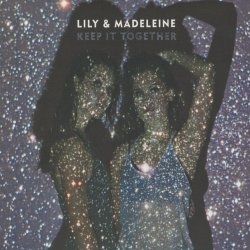 Keep It Together - Lily + Madeleine