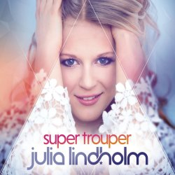 Super Trouper - Julia Lindholm