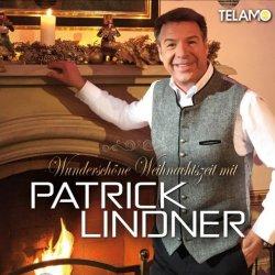 Wunderschöne Weihnachtszeit mit Patrick Lindner - Patrick Lindner