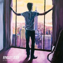 Eyes Wide Open - Aynsley Lister
