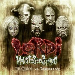Monstereophonic - Theaterror Vs. Demonarchy - Lordi
