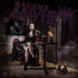 Now You Know - Madame Mayhem