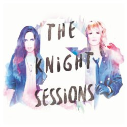 The Knight Sessions - Madison Violet