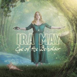 Eye Of The Beholder - Ira May