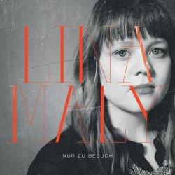 Nur zu Besuch - Lina Maly