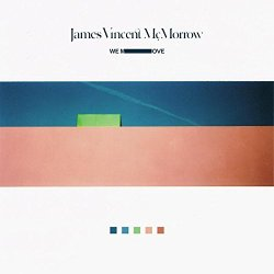 We Move - James Vincent McMorrow