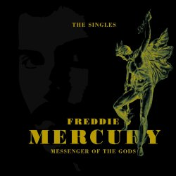 Messengers Of The Gods - The Singles - Freddie Mercury