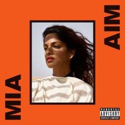 AIM - M.I.A.
