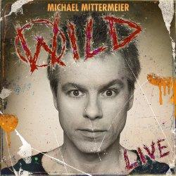 Wild - Michael Mittermeier