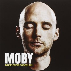Music From Porcelain - Moby