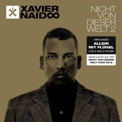 Nicht von dieser Welt  2 - Allein mit Flügel - Xavier Naidoo