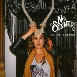 Old Habits Die Hard - No Sinner