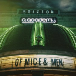 Live At Brixton - Of Mice And Men