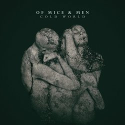 Cold World - Of Mice And Men