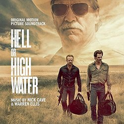 Hell Or High Water - Soundtrack