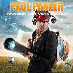 Invasion der Verrückten - Paul Panzer