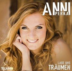Lass uns träumen - Anni Perka