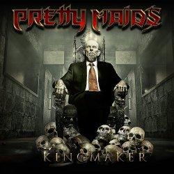 Kingmaker - Pretty Maids