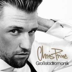 Großstadtromantik - Chris Prinz
