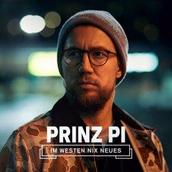 Im Westen nix Neues - Prinz Pi