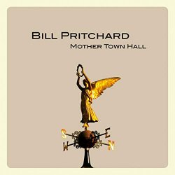 Mother Town Hall - Bill Pritchard
