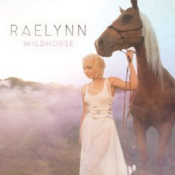 Wild Horse - RaeLynn