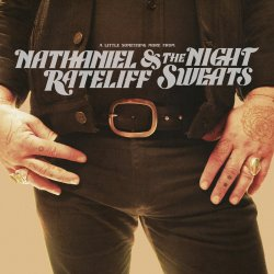 A Little Something More - {Nathaniel Rateliff} + the Night Sweats