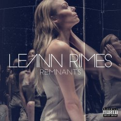 Remnants - LeAnn Rimes