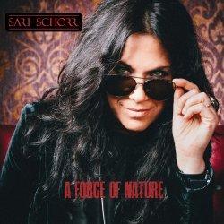 A Force Of Nature - Sari Schorr