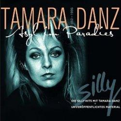 Tamara Danz - Asyl im Paradies - Silly