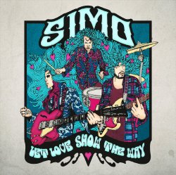 Let Love Show The Way - Simo