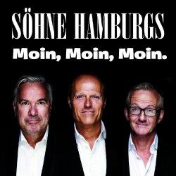 Moin, Moin, Moin - Söhne Hamburgs