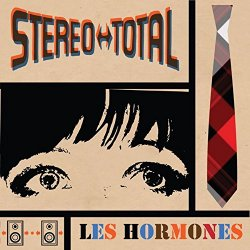 Les Hormones - Stereo Total
