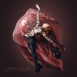 Brave Enough - Lindsey Stirling
