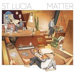 Matter - St. Lucia