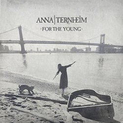 For The Young - Anna Ternheim