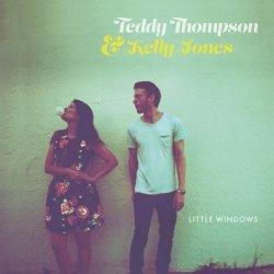 Little Windows - {Teddy Thompson} + {Kelly Jones}