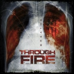 Breathe - Through Fire