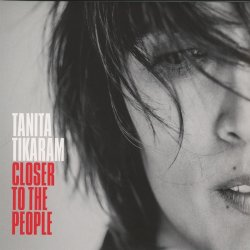 Closer To The People - Tanita Tikaram