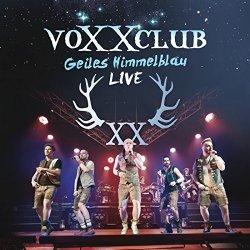 Geiles Himmelblau - Live - voXXclub