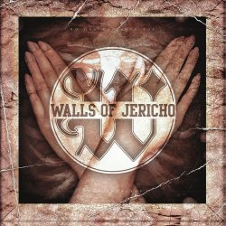 No One Can Save You From Yourself - Walls Of Jericho